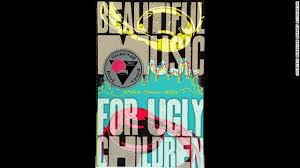 the cover of the book BEAUTIFUL MUSIC FOR UGLY CHILDREN