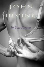 book cover, iN ONE PERSON, John Irving