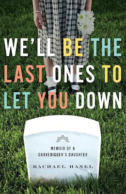 book cover, WE'LL BE THE LAST ONES TO LET YOU DOWN