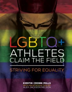 cover of LGBTQ+ ATHLETES CLAIM THE FIELD