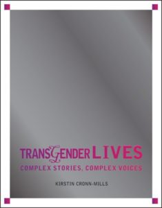 The book cover of TRANSGENDER LIVES: COMPLEX STORIES, COMPLEX VOICES.